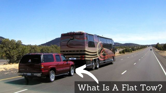 What Is A Flat Tow And How Does It Work