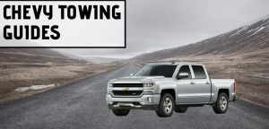 Chevy Towing Guides