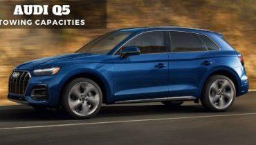 Audi Q5 Towing Capacities