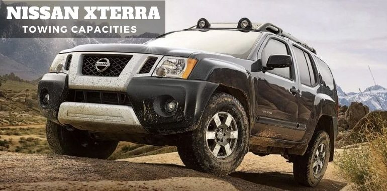 Nissan Xterra Towing Capacities