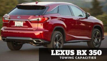 Lexus Rx 350 Towing Capacities