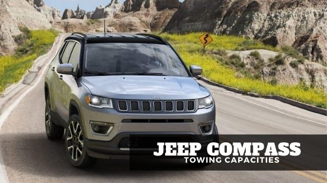 Jeep Compass Towing Capacities