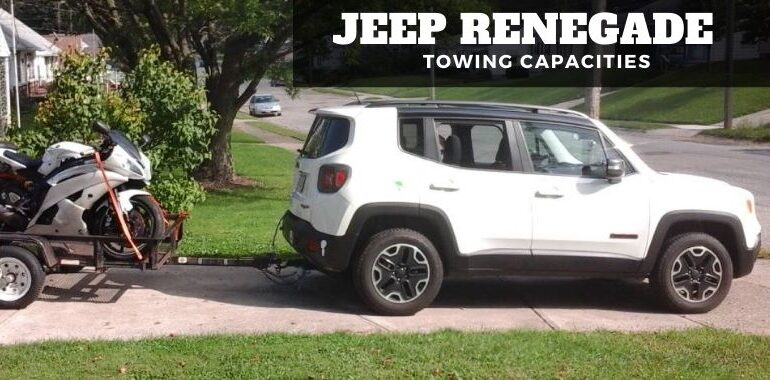 Jeep Renegade Towing Capacities